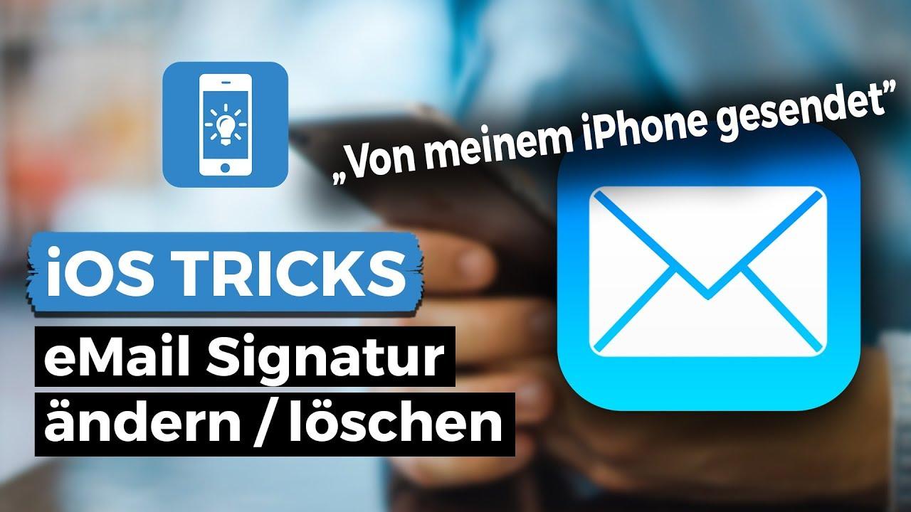 Email Signatur ändern Löschen Iphone Tricks De
