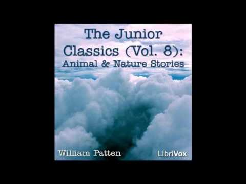 Junior Classics — Volume 8 Animal and Nature Stories 01~34 by William Patten #audiobook