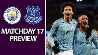 Manchester City v. Everton | PREMIER LEAGUE MATCH PREVIEW | 12/15/18 | NBC Sports