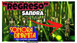 """🔥""""REGRESA"""" Sandra Itzel Con LA Sonora Dinamita"""