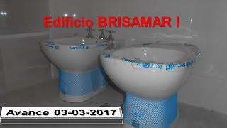 Edificio BRISAMAR I - Avance de Obra 03-03- 2017