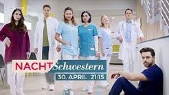Nachtschwestern | Die neue Medical-Serie | Ab 30.04. bei RTL und online bei TVNOW