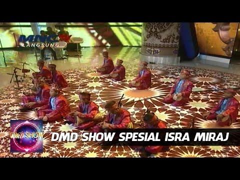 Marawis Hajar Aswad - DMD Spesial Isra Miraj (16/5)