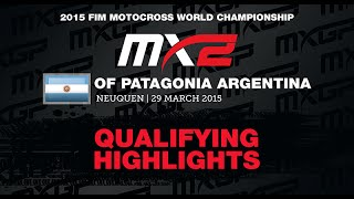MXGP of Patagonia Argentina MX2 Qualifying Race Highlights 2015 - motocross