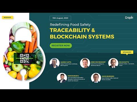 Redefining  Food Safety: Traceability & Blockchain Systems [Webinar]