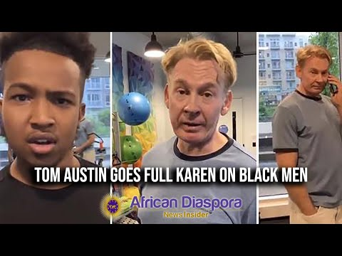 tom-austin-goes-full-karen-after-calling-911-on-black-business-owners-in-private-gym