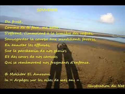 Mokhtar El Amraoui Lisant Son Poème Souvenir