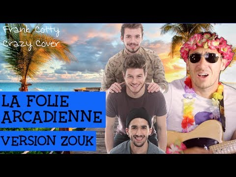 Arcadian - Folie arcadienne (zouk cover) Frank Cotty