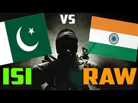 India's RAW Vs Pakistan's ISI