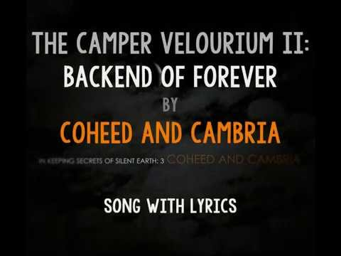 [HD] [Lyrics] Coheed And Cambria - The Camper Velourium II: Backend Of Forever mp3