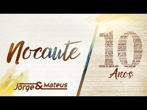 Jorge & Mateus - Nocaute [10 Anos Ao Vivo] (Vídeo Oficial)