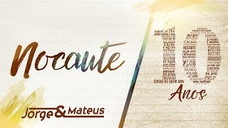 Baixar Jorge & Mateus - Nocaute [10 Anos Ao Vivo] (Vídeo Oficial)