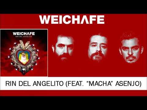 "WEICHAFE - Rin del Angelito (feat. Aldo ""Macha"" Asenjo)"