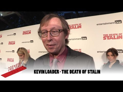 """Suprisingly what might seem fantastical actually did happen,"" Kevin Loader, The Death of Stalin"