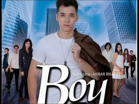 Lagu Sinetron Boy [Demi Dia]