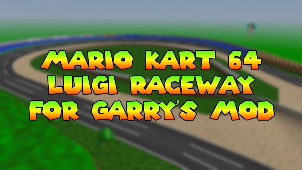 Mario Kart 64 Luigi Raceway For Gmod Youtube