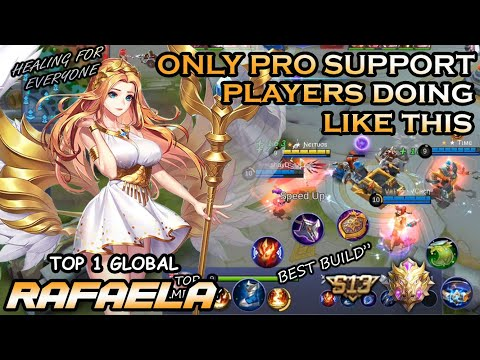 Only Pro Support Players Doing Like This, Top 1 Global Rafaela  - Neltuos