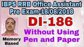 Data Interpretation-186 IBPS RRB Office Assistant Pre 18/08/2018 (Memory Based)