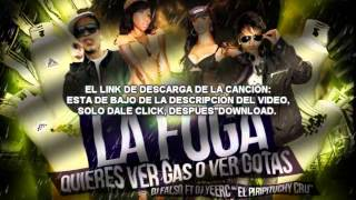 La Fuga (Quieres ver gas o ver gotas) Chica loca Mix /// Mista Jams Dj Falso Ft. Dj Yeerc NEW2015