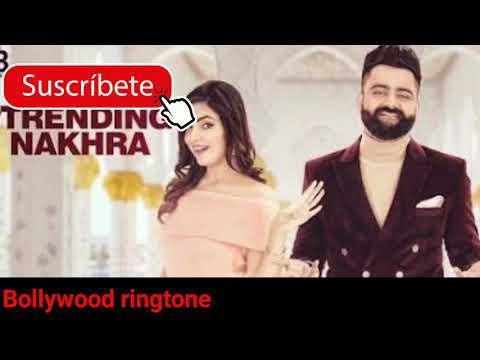 Trending Nakhra ringtone Amrit Maan ft Ginni Kapoor ringtone