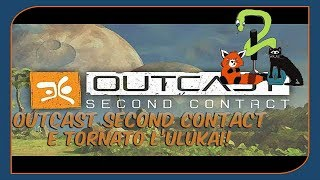 Outcast Second Contact (HD Remake) - Gameplay ITA PC - E