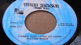 Yabby You & Wayne Wade-Lord Of Lord (Prophet Record)