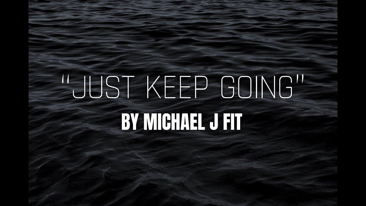 POWERFUL MOTIVATIONAL SPEECH: SPOKEN WORD BY MICHAEL J FIT