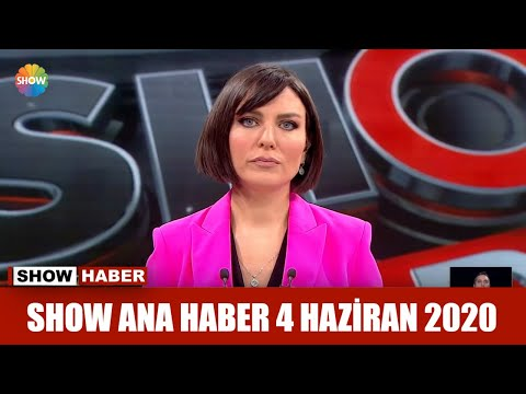 show-ana-haber-4-haziran-2020