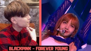 BLACKPINK - FOREVER YOUNG Show Reaction [Comeback Stage]블랙핑크!!! K-POP