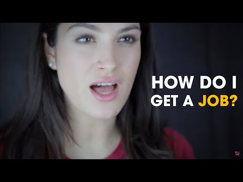 What do I have to do to get a job? | The Mix