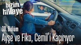 Fiko ve Ayşe, Cemili kaçırdılar - Bizim Hikaye 30. Bölüm