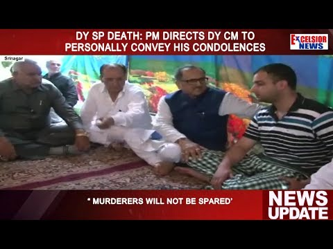 Dy SP death:  PM directs Dy CM to personally convey his condolences