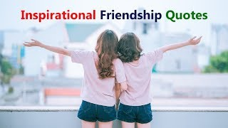 Friendship Quotes In English | Friendship Quotes With Images | Inspirational Friendship Quotes