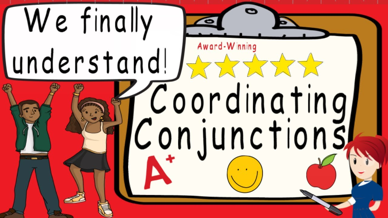 Coordinating Conjunctions   Award Winning Coordinating Conjunctions  Teaching Video   FANBOYS - YouTube [ 720 x 1280 Pixel ]