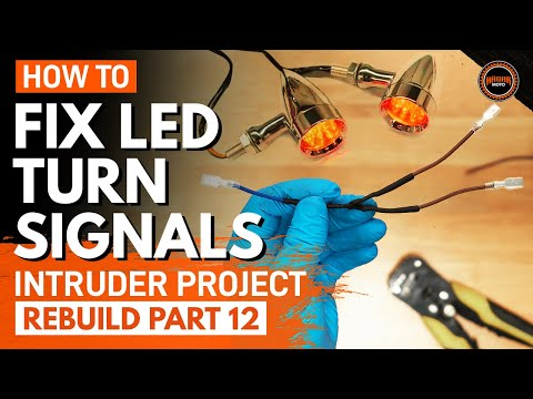 How to Fix LED Turn Signal Problems on a Motorcycle – Suzuki Intruder VS1400 rebuild part 12
