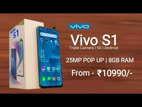 Vivo S1 - 62 MP Camera, 5G, Android 9.0 Pie, Price And Specs