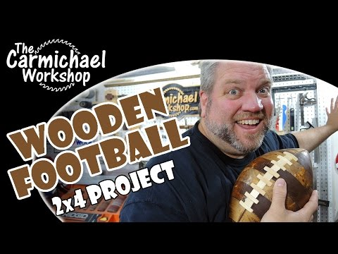 Wood Turned Football - NFL 2x4 Wood Turning Project