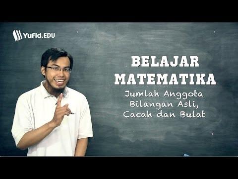 Matematika Dasar: Cara Menghitung Jumlah Bilangan Asli Bulat dan Cacah (seri 011)
