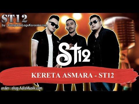 Download lagu terbaru KERETA ASMARA -  ST12 Karaoke terbaik