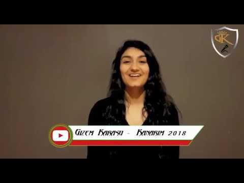 Gizem Karasu - Kanarım 2018