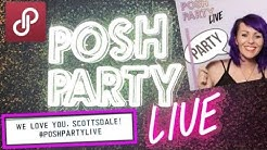 ( Posh Party Live in Scottsdale )  review | Posh Seller Event Vlog (Fashion App)