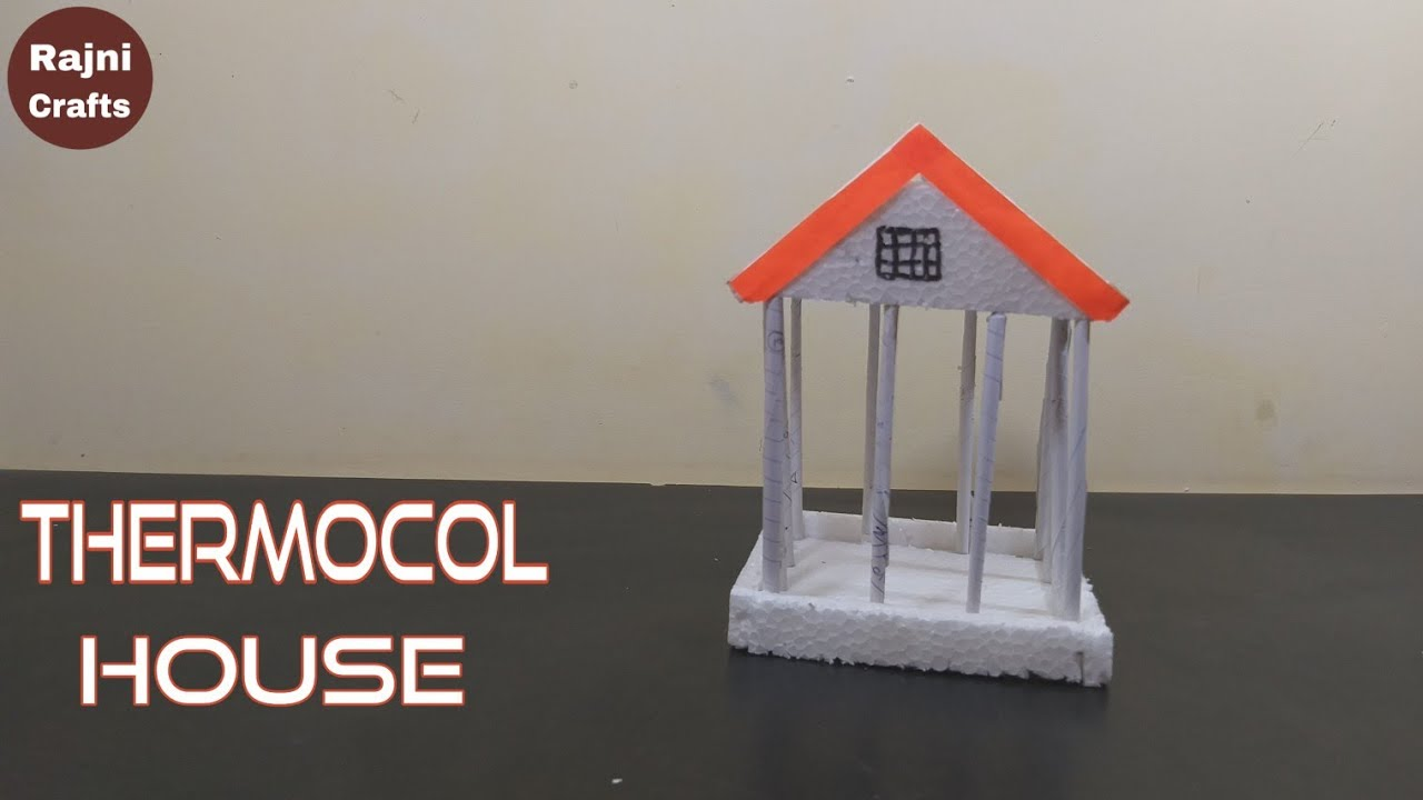 Download How To Make Thermocol House   Thermocol Craft Making Idea   Thermocol House