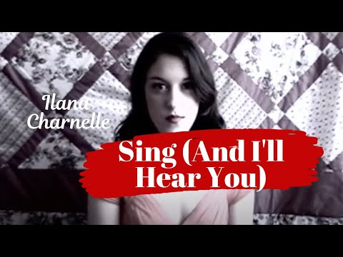 sing-(and-i'll-hear-you)-(original-song)
