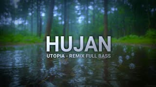Download Dj Hujan - Utopia (Remix Full Bass)