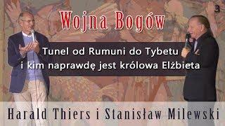 Tunel od Rumuni do Tybetu i kim naprawdę jest królowa Elżbieta – Harald Thiers i Stanisław Milewski