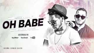Oh babe | Andrew y Calo | VideoLyrics | Prod. by Fred Gabbana