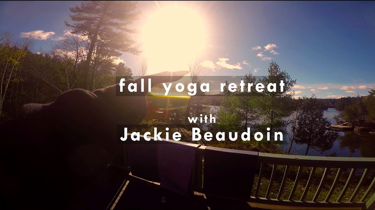 Fall Yoga Retreat @ Lac Pemichangan with Jackie Beaudoin | CLEAN YOGA