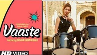 Vaste song:|Dhwani_Bhanushali_tanishk_bagchi_Nikhil_D|Bhushan_kumar|Radhika_Rao,_Vinay_sapru