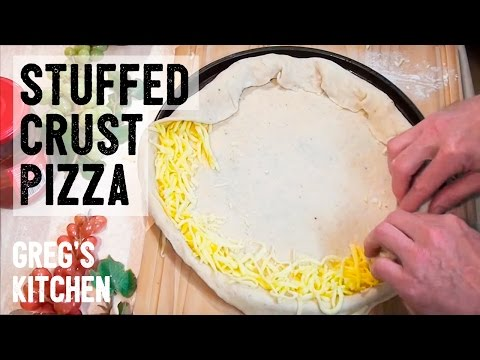 HOW TO MAKE STUFFED CRUST PIZZA - Greg's Kitchen