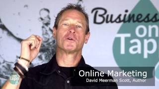 David Meerman Scott, Author & HubSpot Board Member: How Online Marketing Has Changed The Game